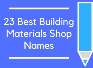 23 Best Building Materials Shop Names