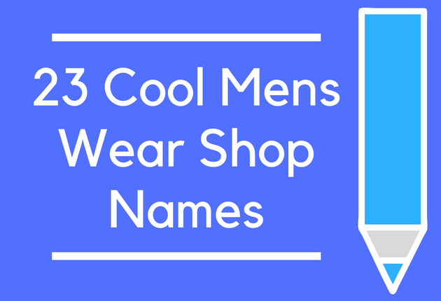 23 Cool Mens Wear Shop Names Brandongaille Com