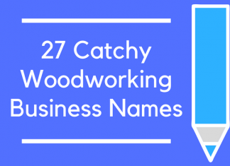 27 Catchy Woodworking Business Names