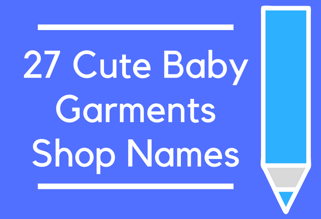 27 Cute Baby Garments Shop Names