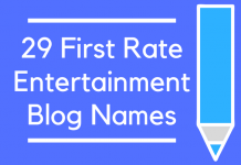 29 First Rate Entertainment Blog Names