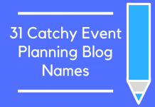 31 Catchy Event Planning Blog Names