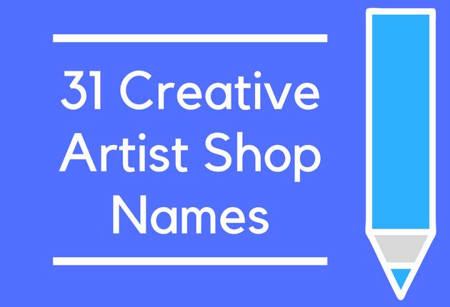 31 Creative Artist Shop Names