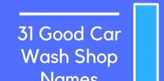 31 Good Car Wash Shop Names