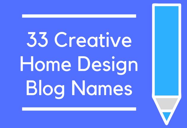 33 Creative Home Design Blog Names Brandongaillecom