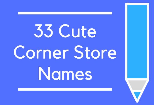 33 Cute Corner Store Names Brandongaille Com