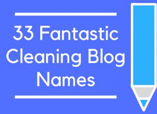 33 Fantastic Cleaning Blog Names