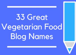 33 Great Vegetarian Food Blog Names