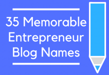 35 Memorable Entrepreneur Blog Names