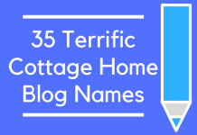 35 Terrific Cottage Home Blog Names