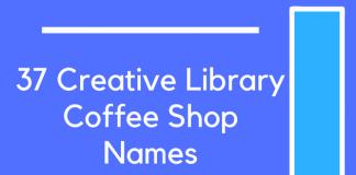 37 Creative Library Coffee Shop Names