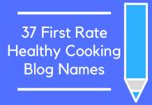 37 First Rate Healthy Cooking Blog Names