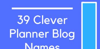 39 Clever Planner Blog Names