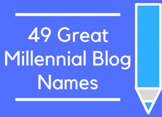 49 Great Millennial Blog Names