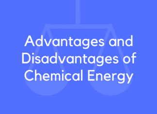 Advantages and Disadvantages of Chemical Energy