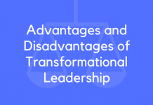 Advantages and Disadvantages of Transformational Leadership