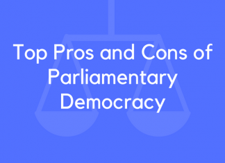 Top Pros and Cons of Parliamentary Democracy