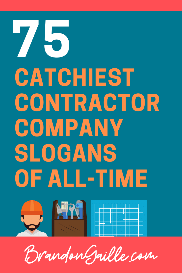 Contractor Company Slogans