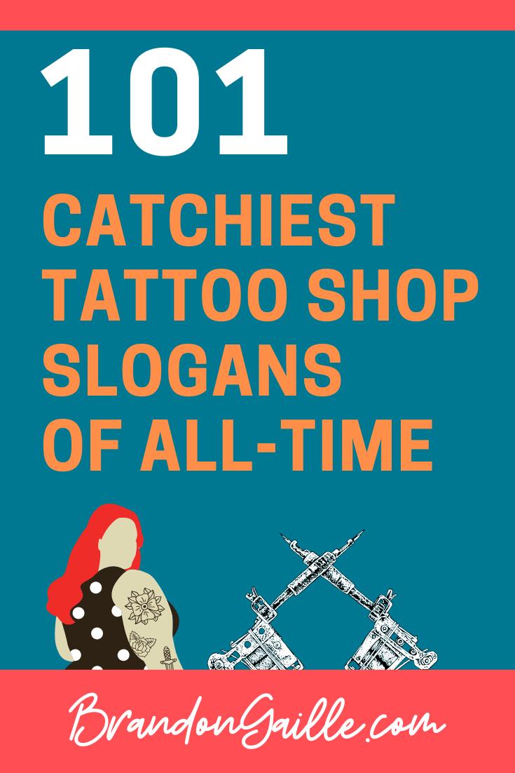 Tattoo Shop Slogans
