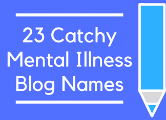 23 Catchy Mental Illness Blog Names