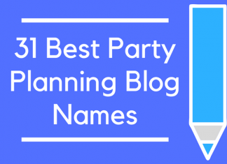31 Best Party Planning Blog Names