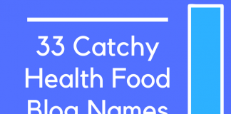 33 Catchy Health Food Blog Names
