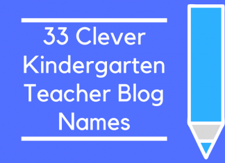33 Clever Kindergarten Teacher Blog Names