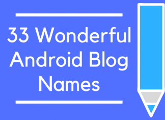 33 Wonderful Android Blog Names