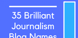 35 Brilliant Journalism Blog Names