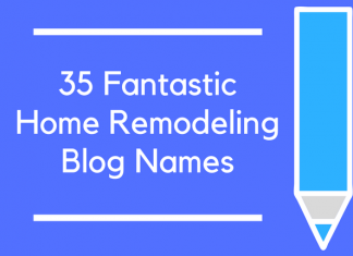 35 Fantastic Home Remodeling Blog Names