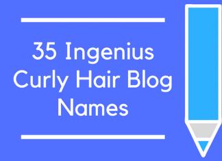 35 Ingenius Curly Hair Blog Names