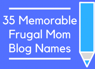 35 Memorable Frugal Mom Blog Names