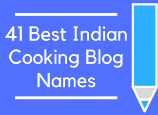41 Best Indian Cooking Blog Names