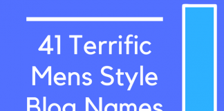 41 Terrific Mens Style Blog Names