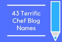 43 Terrific Chef Blog Names