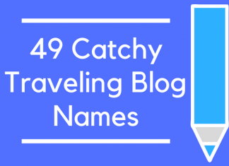 49 Catchy Traveling Blog Names
