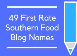 49 First Rate Southern Food Blog Names