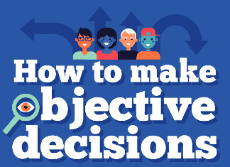 9 Ways to Make Objective Decisions