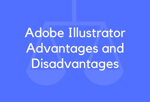 12 Adobe Illustrator Advantages And Disadvantages Brandongaille Com