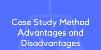Case Study Method Advantages and Disadvantages