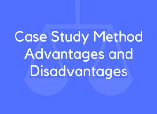 Case Study Method Advantages and Disadvantages