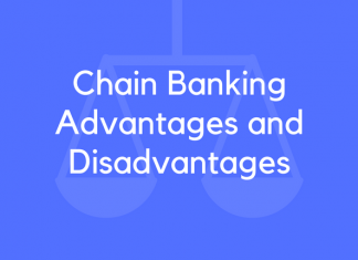 Chain Banking Advantages and Disadvantages