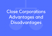Close Corporations Advantages and Disadvantages