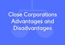 Close Corporations Advantages and Disadvantages