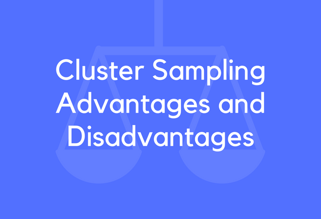 advantages and disadvantages of sampling in research Online surveys have an array of advantages and disadvantages whether a   costs can be prohibitive to researchers who have a large sample size online.
