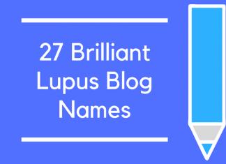 27 Brilliant Lupus Blog Names
