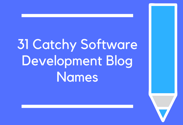 31 Catchy Software Development Blog Names