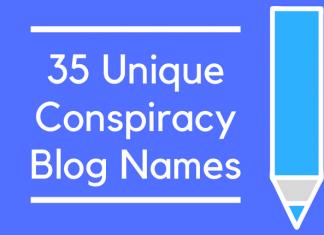 35 Unique Conspiracy Blog Names