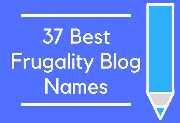 37 Best Frugality Blog Names