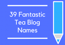 39 Fantastic Tea Blog Names